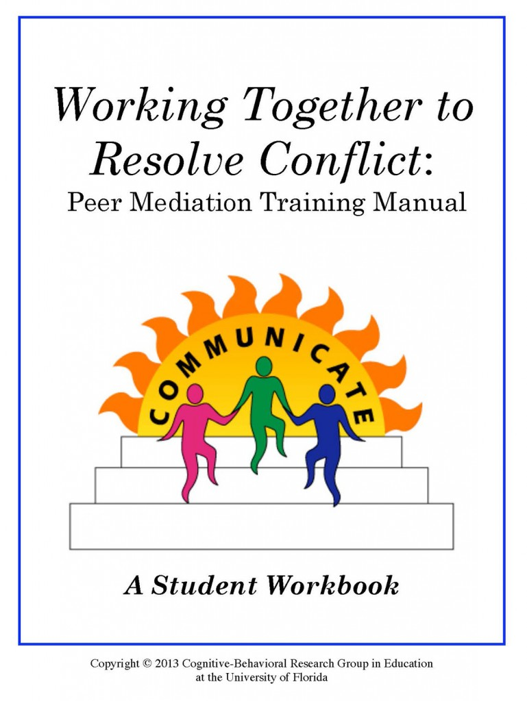 Working Together to Resolve Confllict: student workbook