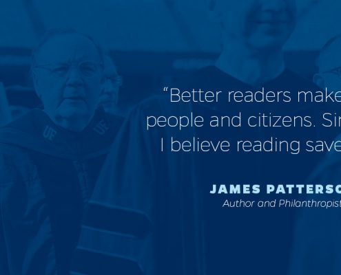 A photo of James Patterson with a text overlay that reads - Better readers make better people and citizens. Simply put, I believe reading saves lives.