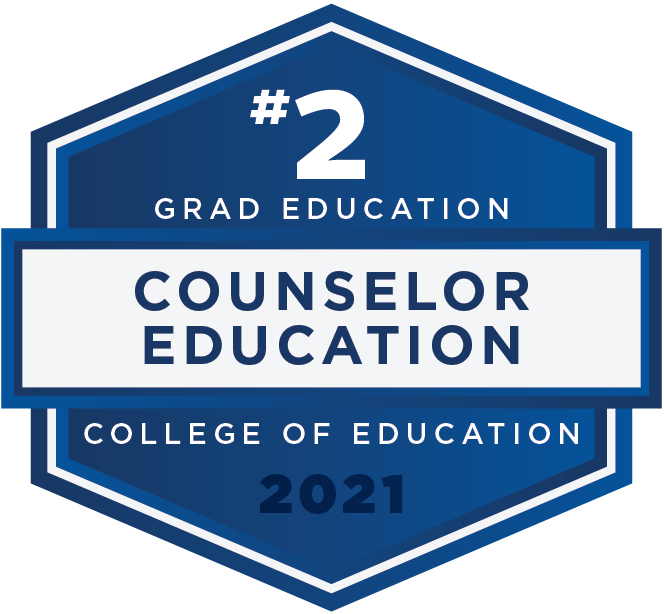 #2 in Counselor Education for Grad Education - U.S. News and World Report 2021 Rankings