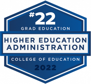 #22 - Grad Education - Higher Education Administration - College of Education - 2022